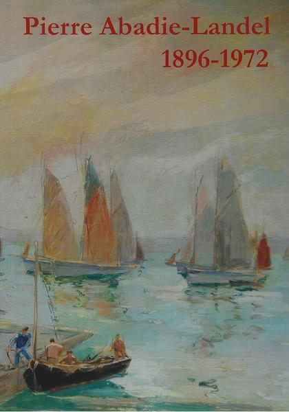 Abadie-Landel - André Soubigou Impressions d'Arts
