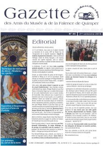 Gazette des Amis du Musée et de la Faïence de Quimper n°45 (2ème semestre 2019).