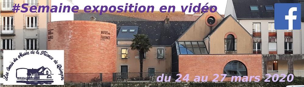 Semaine exposition en vidéo, du 24 au 27 mars 2020.