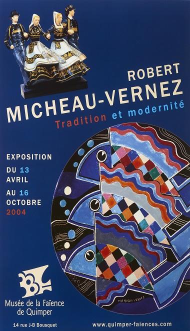 Robert Micheau-Vernez tradition et modernité.