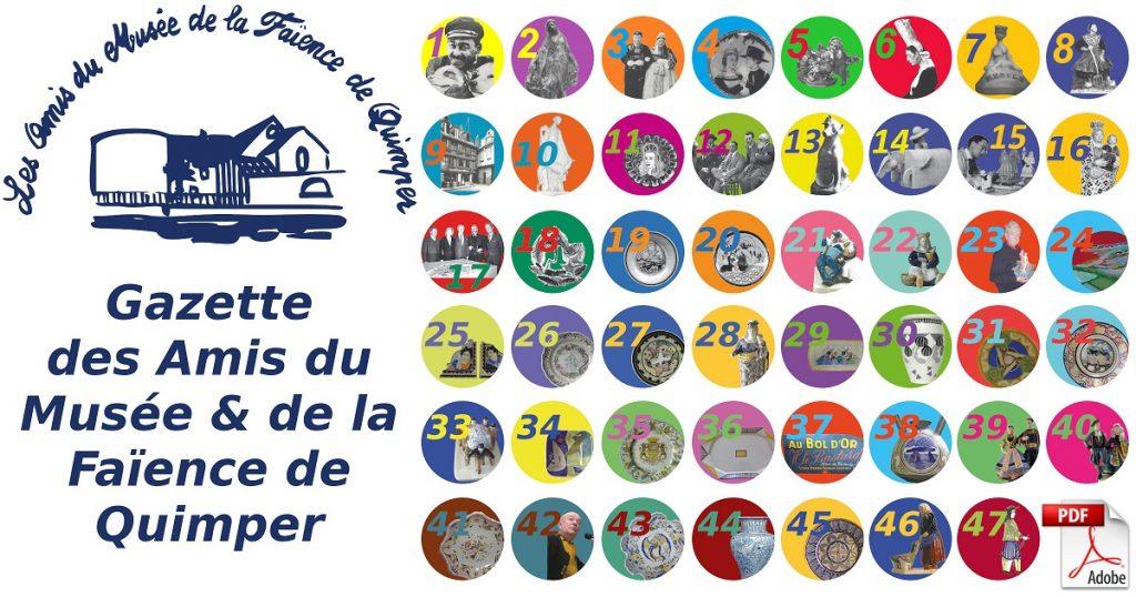 Les gazettes semestrielles des Amis du Musée et de la Faïence de Quimper.