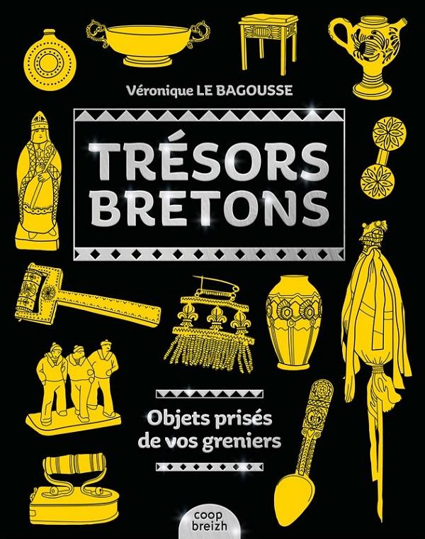 Trésors bretons - Véronique Le Bagousse